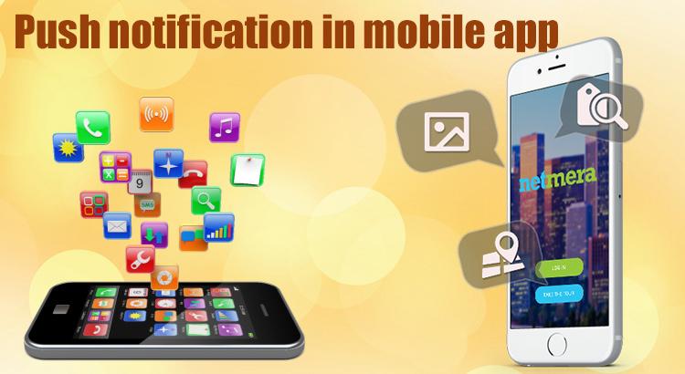 Push Notification in Mobile App
