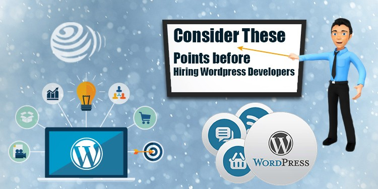 points to consider before hire wordpress developers